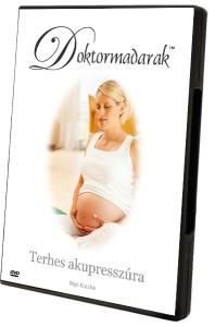 Terhesség akupresszúra, terhességi hányás, hányinger, anyatej mennyiségének fokozása akupresszúrával