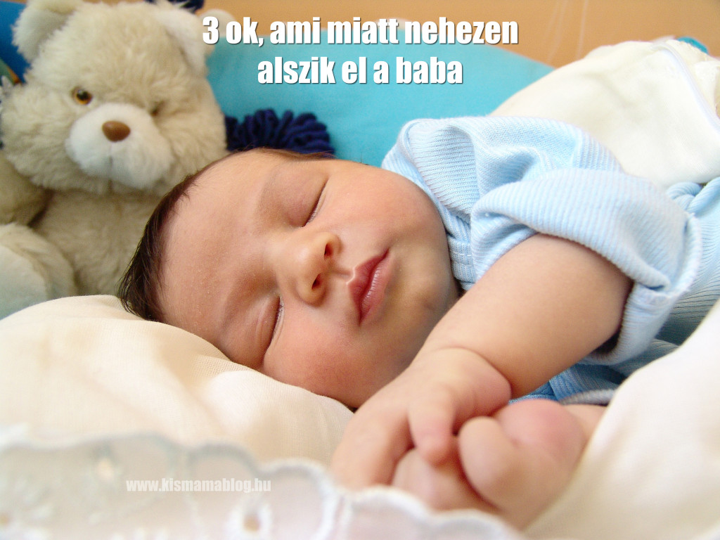 3 ok, ami miatt nehezen alszik el a baba
