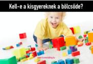Kell-e bölcsőde a kisgyereknek?