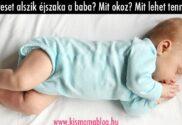 Keveset alszik éjszaka a baba? Mit okoz? Mit lehet tenni?